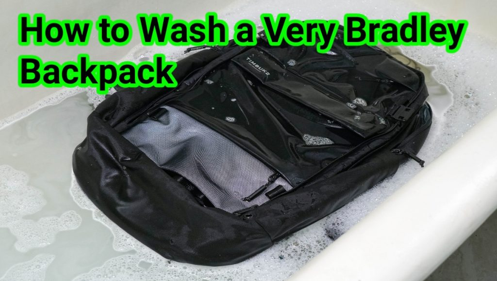 How to Wash a Vera Bradley Backpack