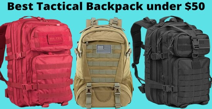 Best Tactical Backpack under $50
