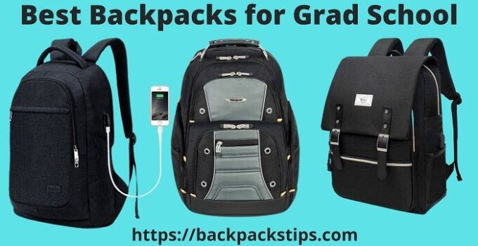 Best Backpacks Grad School